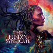 The Fusion Syndicate by Fusion Syndicate