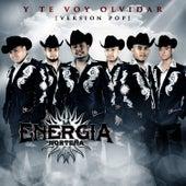 Y Te Voy Olvidar (Version Pop) by La Energia Nortena