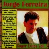 Super Exitos, Vol. 3 by Jorge Ferreira