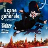 Il Cane E Il Suo Generale by Andrea Guerra