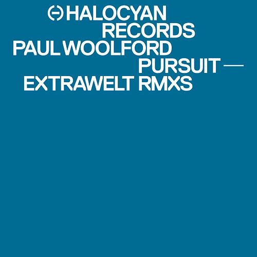 Pursuit (Extrawelt Remixes) by Paul Woolford