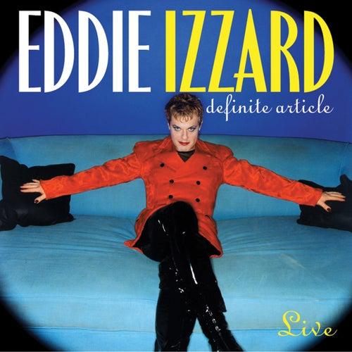 Definite Article by Eddie Izzard