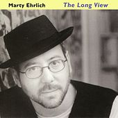 The Long View by Marty Ehrlich