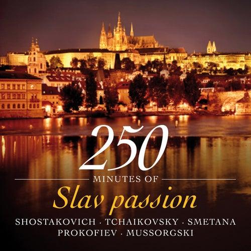 250 Minutes of Slav Passion - Shostakovich - Tchaikovsky - Smetana - Prokofiev - Mussorgski by Various Artists