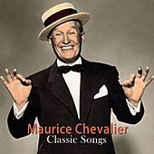 Classic Songs de Maurice Chevalier