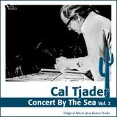 Concert By the Sea, Vol. 2 (Original Album Plus Bonus Tracks) de Cal Tjader