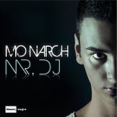 Mr. DJ by Monarch