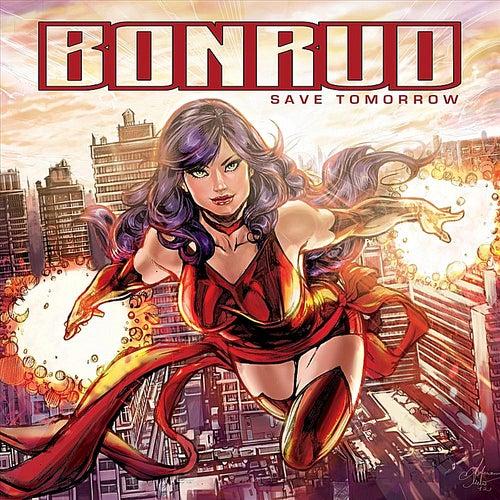 Save Tomorrow by Bonrud