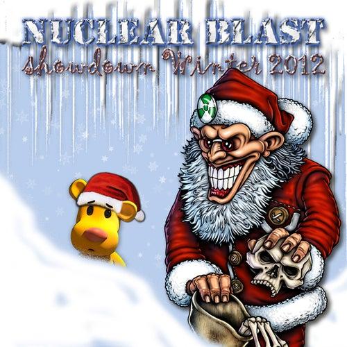 Nuclear Blast Showdown Winter 2012 von Various Artists