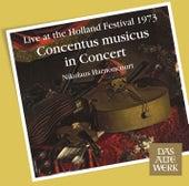 Concentus Musicus -  Live at the Holland Festival, 1973 von Nikolaus Harnoncourt