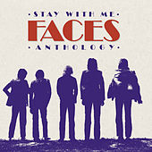 Stay With Me: The Faces Anthology de Faces