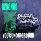 Your Underground von Redondo