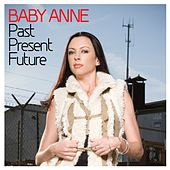 Past Present Future de Baby Anne
