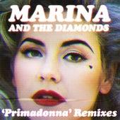 Primadonna Remixes by Marina and The Diamonds