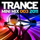 Trance Mini Mix 003 - 2011 von Various Artists