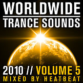 Worldwide Trance Sounds 2010, Vol. 5 (Mixed By Heatbeat) by Various Artists