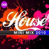 House Mini Mix 008 - 2010 de Various Artists