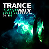 Trance Mini Mix 006 - 2011 by Various Artists