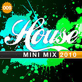 House Mini Mix 009 - 2010 von Various Artists