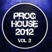 Proghouse 2012, Vol. 2 de Various Artists