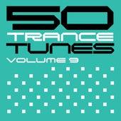 50 Trance Tunes, Vol. 9 von Various Artists