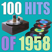 100 Hits Of 1958 by Various Artists