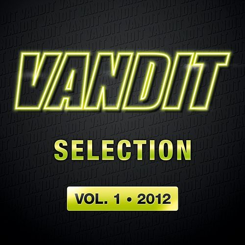 VANDIT Selection 2012, Vol. 1 by Various Artists
