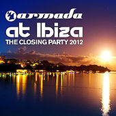 Armada at Ibiza - The Closing Party 2012 von Various Artists