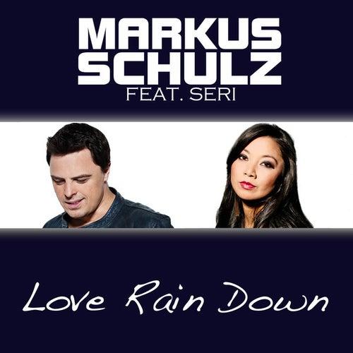 Love Rain Down by Markus Schulz