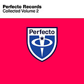 Perfecto Records Collected, Vol. 2 von Various Artists
