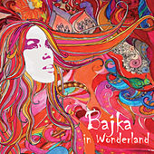 Bajka in Wonderland by Bajka