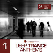 Ligaya pres. Deep Trance Anthems, Vol. 1 de Various Artists