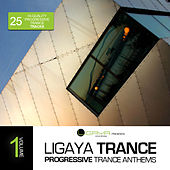 Ligaya Trance, Vol. 1 - 25 Progressive Trance Anthems de Various Artists