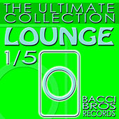 LOUNGE - The Ultimate Collection 1/5 by Various Artists