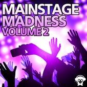 Mainstage Madness Vol. 2 de Various Artists