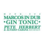 Gin Tonic de Marcos In Dub