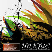 Unique Vol. 2 - Selected Sounds From The Underground by Various Artists