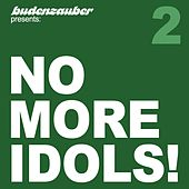 No More Idols! 2 by Various Artists