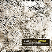 Deep House Stories - Volume Three by Various Artists