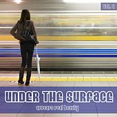 UNDER THE SURFACE appears real beauty Vol. 4 by Various Artists
