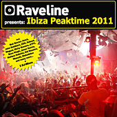 Raveline Pres. Ibiza Peaktime 2011 (incl. 3 DJ-Mixes) by Various Artists