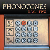 Phonotones - Dial 2 by Various Artists