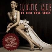 Love Me - 14 Real Love Songs de Various Artists