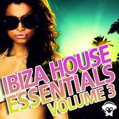 Ibiza House Essentials Vol 3 de Various Artists