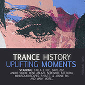 Trance History - Uplifting Moments, Vol. 2 by Various Artists