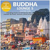 Buddha Lounge Essentials India Vol.5 (incl. 2 Hotel Bar Mixes by DJ Costes Singh) by Various Artists