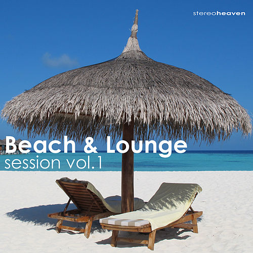 Beach & Lounge Session Vol.1 by Various Artists