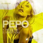 Hold Me / I Got You de Pepo