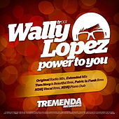 Power To You by Wally Lopez