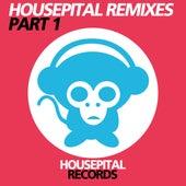 Housepital Remixes Part 1 von Various Artists